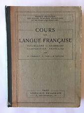 COURS DE LANGUE FRANCAISE 1931 THABAULT YVON LANUSSE VOCABULAIRE GRAMMAIRE