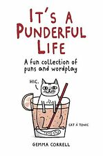 It's a Punderful Life: A Fun Collection of Puns and Wordplay by Gemma Correll...