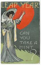 LEAP YEAR~CAN YOU TAKE A HINT ? 1908 STYLISH LADY POINTING TO HEART