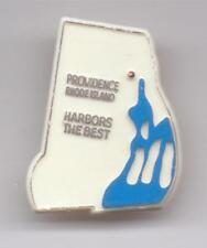 PROVIDENCE-RHODE ISLAND-HARBORS THE  BEST--PLASTIC-PIN BACK-7/8 INCHES WIDTH