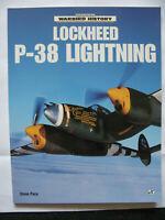 39/45 Livre Lockheed P-38 Lightning (Warbird history) Steve Pace Aviation