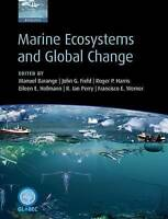 Marine Ecosystems and Global Change, , Very Good, Paperback