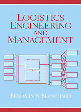 Logistics Engineering and Management by Benjamin S. Blanchard (Paperback, 2003)