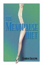 The Menopause Diet by Gillespie, Larrian, Good Book