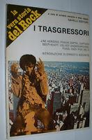 """I TRASGRESSORI """" BOOK - LIBRO '"""" SAVELLI 1982 - LA VERA STORIA DEL ROCK  23"""