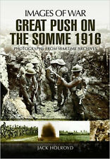 The Great Push: Somme 1916 (Images of War), New, Jack Holroyd Book