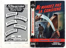 SAN-ANTONIO n°250 # NE MANGEZ PAS LA CONSIGNE # EO 1961