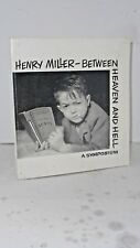 Henry Miller - Between Heaven and Hell: A Symposium inscribed n signed by author
