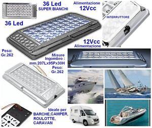 PLAFONIERA LAMPADA a 36 LED BIANCHI 12V 2W Cm.21x10 per BARCA CAMPER e ROULOTTE