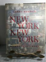 NEW YORK NEW YORK BY HARRY BENSON & HILARY ROSS 2011 1st EDITION