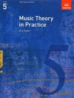 MUSIC THEORY IN PRACTICE  Grade 5 ABRSM*