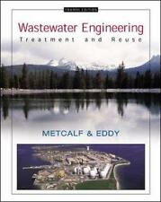 Wastewater Engineering: Treatment and Reuse 4th Int'l Edition