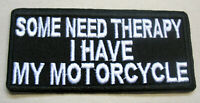 Some need Therapy Aufnäher Patch Motorcycle Biker