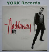 """HADDAWAY - Life - Excellent Condition 7"""" Single Logic 74321 16421 7"""