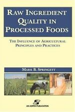 Raw Ingredients in the Processed Foods: The Influence of Agricultural Principles