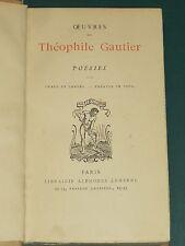 Émaux et camées et théâtre en vers Théophile GAUTIER ed. Lemerre 1930