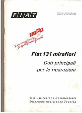 FIAT 131 MIRAFIORI DATI PRINCIPALI PER LE RIPARAZIONI - ORIGINALE 1975