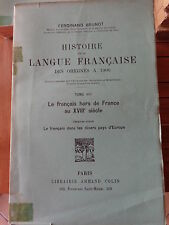 FERDINAND BRUNOT Histoire de la langue française des origines à 1900 T 8 2è Part