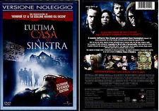 L'ULTIMA CASA A SINISTRA - DVD NUOVO E SIGILLATO, PRIMA STAMPA RENTAL