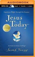Jesus Today : Experience Hope Through His Presence by Sarah Young (2014, MP3...