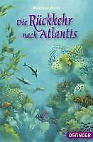Die Rückkehr nach Atlantis von Marliese Arold (2012, Taschenbuch)