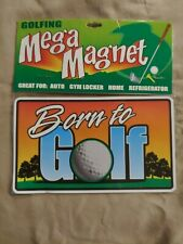 """New listing *BRAND NEW* - """"Born to Golf"""" - Large Car Magnet - Golf ~"""