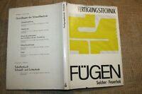 Fachbuch Fügen, Pressen, Fertigungstechnik, Metallverarbeitung, DDR 1972