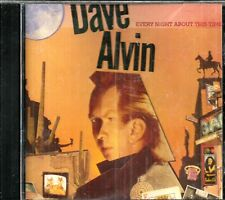 DAVE ALVIN CD - EVERY NIGHT ABOUT THIS TIME    Brand New  Demon Records  Import