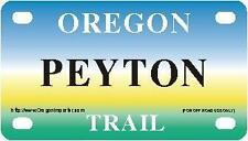 PEYTON Oregon Trail - Mini License Plate - Name Tag - Bicycle Plate!