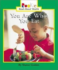 Rookie Read-About Health: You Are What You Eat by Sharon Gordon (2003,...