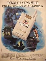 PUBLICITÉ DE PRESSE 1976 CIGARETTE ROYALE EXTRA MILD DOUCE - TABAC