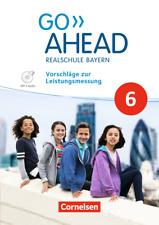Go ahead 6 /Vorschläge zur Leistungsmessung(Lehrer-CD) Realschule Bayern