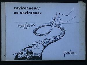 Environneurs ou environnes - Recueil de dessins n&b d patou - Urbanisme nature