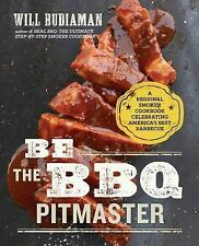 Be the BBQ Pitmaster by Will Budiaman (2016, Paperback)