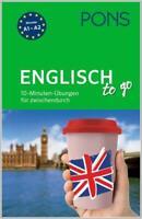 NEU: PONS ENGLISCH lernen to go - Übungen für zwischendurch (Niveau A1-A2)