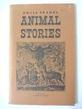 UNCLE FRANK'S ANIMAL STORIES 1960 AMERICANA REVIEW VINTAGE PB ILLUSTRATED EX+