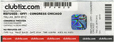 Refused / Off! Unclipped Ticket Stub; 07/26/2012 Chicago