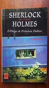 SHERLOCK HOLMES : L'OTAGE DE FRAULEIN DOKTOR Yves VARENDE. LEFRANCQ POCHE 1709
