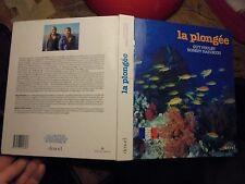 Guide sur la PLONGEE Sous Marine : G Poulet R Barincou Conseillé par la FFESSM