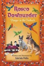 NEW Rosco Downunder: Danger in the Outback (Rosco Series) (Volume 4)