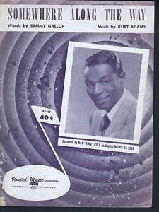 Somewhere Along The Way 1952 Nat King Cole Sheet Music Sheet Music