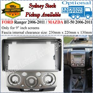 For 9 Nine Inch Screen Fascia Fits Ford Ranger PJ PK Mazda BT50 BT-50 Dash Kit