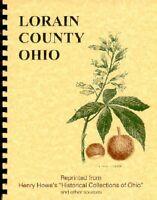 Lorain County Ohio RP history/trivia Howe~ Elyria~Oberlin College Wellington
