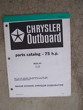 1979 Chrysler 75 HP Outboard Motor Parts Catalog 754H0B 754B0B MORE IN STORE  V