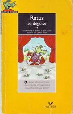 Ratus se déguise * RATUS JAUNE n° 15 * lecteurs débutants CP *  lire GUION