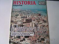 **a Historia Magazine n°43 Le complot d'Alger / Résistence en Afrique du Nord