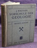 Walther Vorschule der Geologie 1918 Paläontologie Geschichte Wissen sf