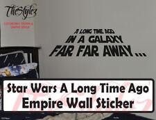 Star Wars A Long Time Ago in a Galaxy Far Far Away...