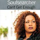 Soulsearcher CD Single Can't Get Enough - France (EX/EX+)