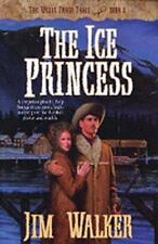The Ice Princess (The Wells Fargo Trail, Book 8)-ExLibrary